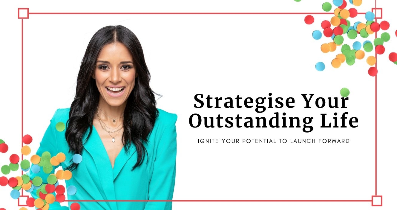 Strategise Your Outstanding Life May 2020